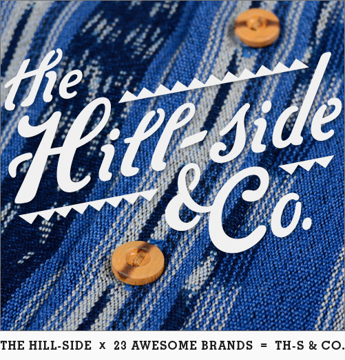 Introducing The Hill-Side & Co.